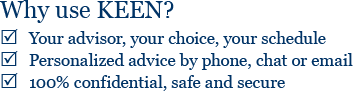 Your advisor, your choice, your schedule. Personalized advice by phone, chat or email. 100% confidential, safe and secure.