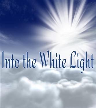 Into the White Light